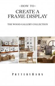 Pottery Barn's How to Create a Frame Display